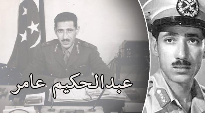 عبد الحكيم عامر .. الرجل الثاني حامل أوزار النكسة