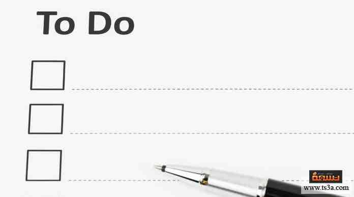 هل تستخدم قوائم To do أو مخططات الوقت؟