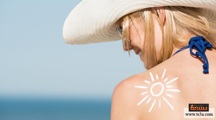 البشرة في فصل الصيف أهمية استخدام واقي الشمس لحماية البشرة في فصل الصيف